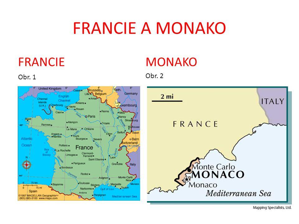 FRANCIE A MONAKO FRANCIE MONAKO Obr. 1 Obr. 2