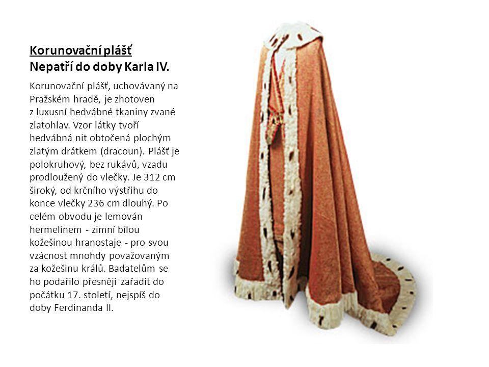 Korunovační plášť Nepatří do doby Karla IV.