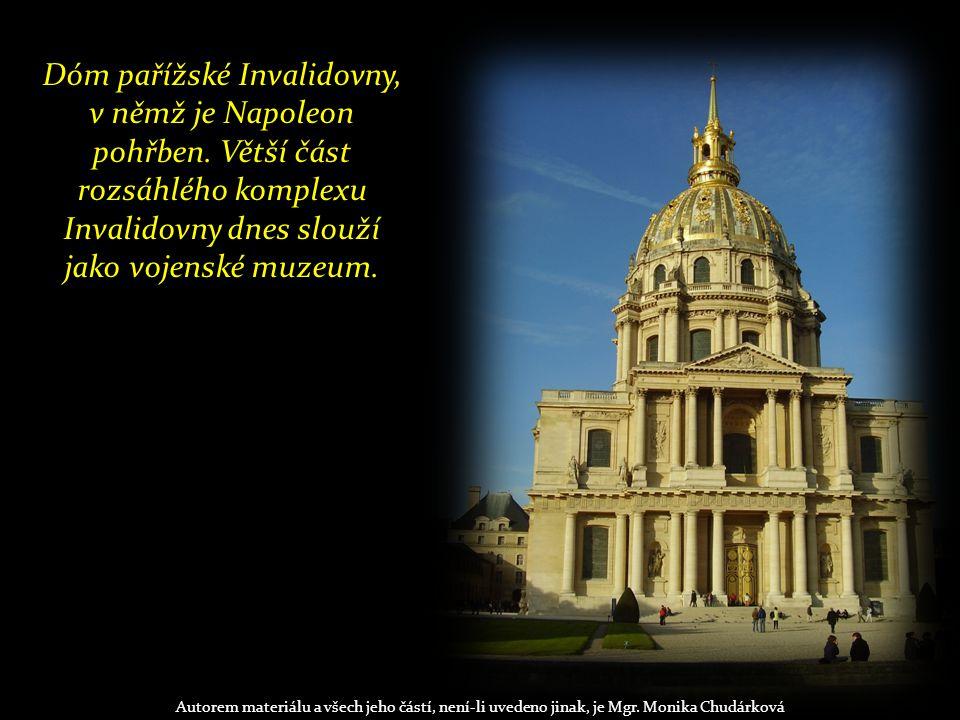 Dóm pařížské Invalidovny, v němž je Napoleon pohřben