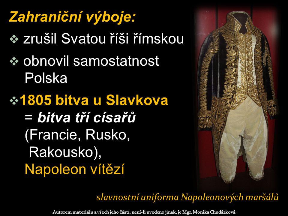 slavnostní uniforma Napoleonových maršálů