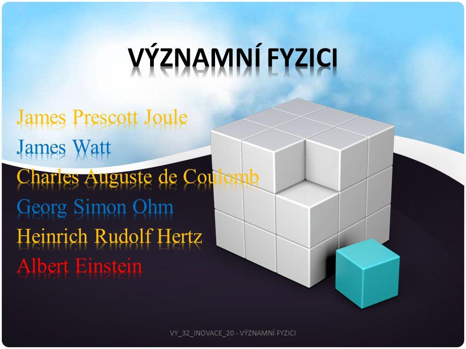 VY_32_INOVACE_20 - VÝZNAMNÍ FYZICI