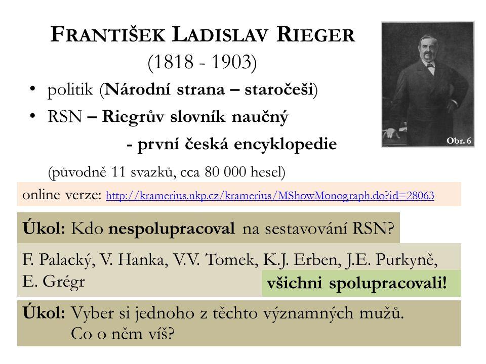 František Ladislav Rieger (1818 - 1903)
