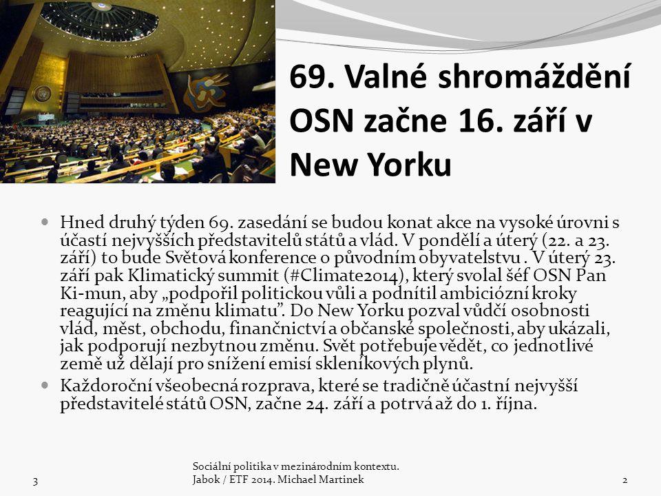 69. Valné shromáždění OSN začne 16. září v New Yorku