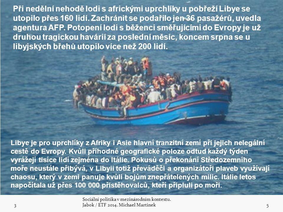 Při nedělní nehodě lodi s africkými uprchlíky u pobřeží Libye se utopilo přes 160 lidí. Zachránit se podařilo jen 36 pasažérů, uvedla agentura AFP. Potopení lodi s běženci směřujícími do Evropy je už druhou tragickou havárií za poslední měsíc, koncem srpna se u libyjských břehů utopilo více než 200 lidí.
