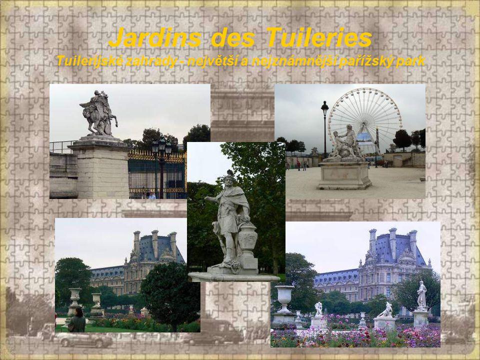 Jardins des Tuileries Tuilerijské zahrady - největší a nejznámnější pařížský park