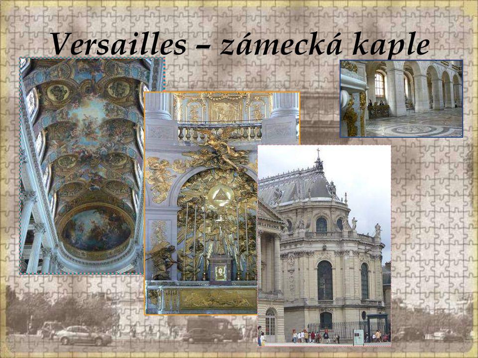 Versailles – zámecká kaple