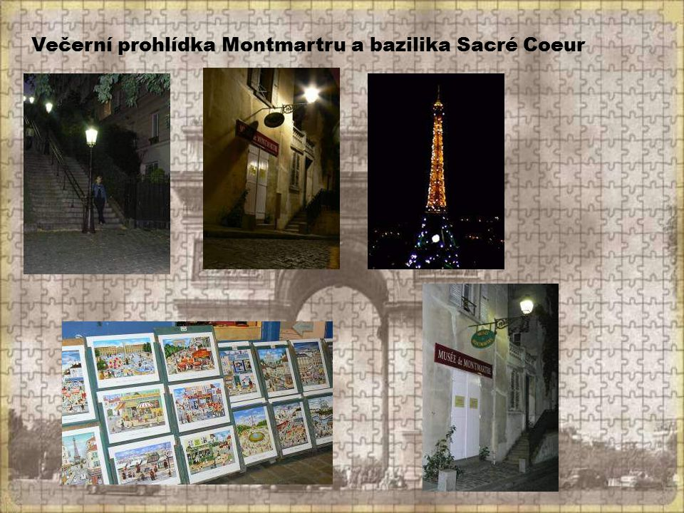 Večerní prohlídka Montmartru a bazilika Sacré Coeur