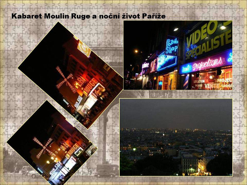 Kabaret Moulin Ruge a noční život Paříže