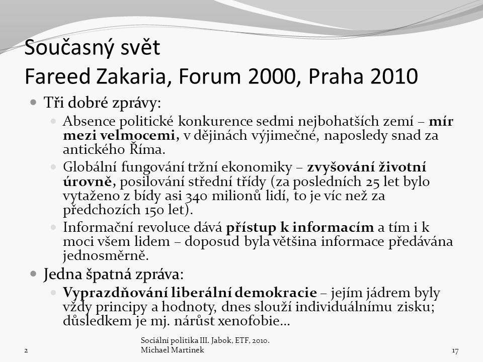 Současný svět Fareed Zakaria, Forum 2000, Praha 2010