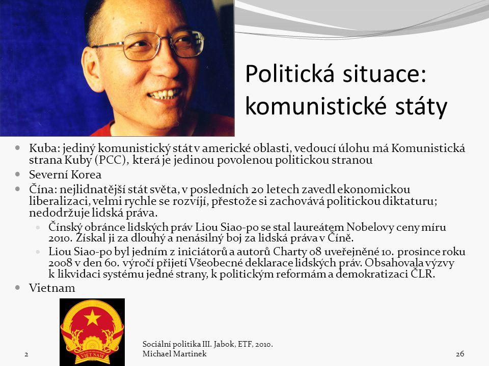 Politická situace: komunistické státy