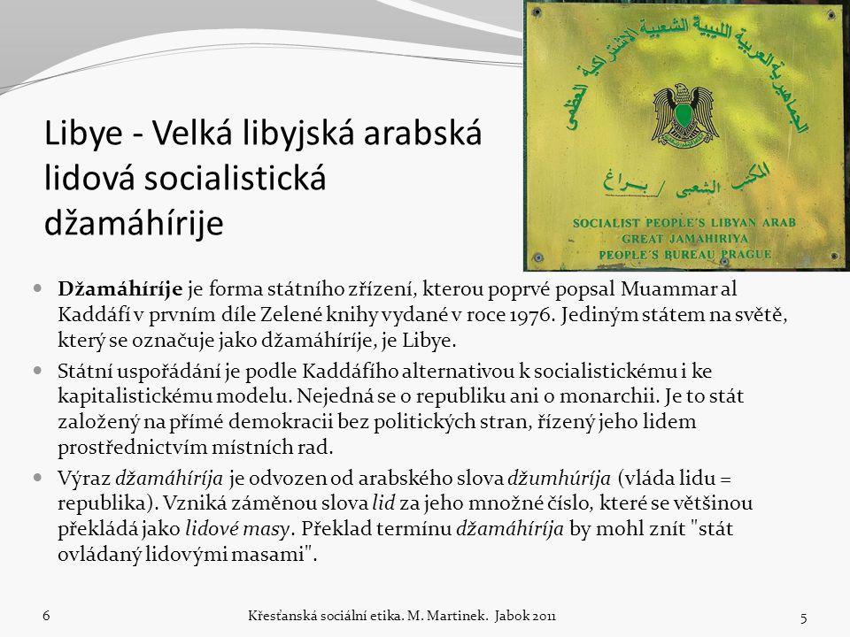 Libye - Velká libyjská arabská lidová socialistická džamáhírije