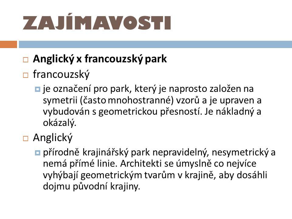 ZAJÍMAVOSTI Anglický x francouzský park francouzský Anglický