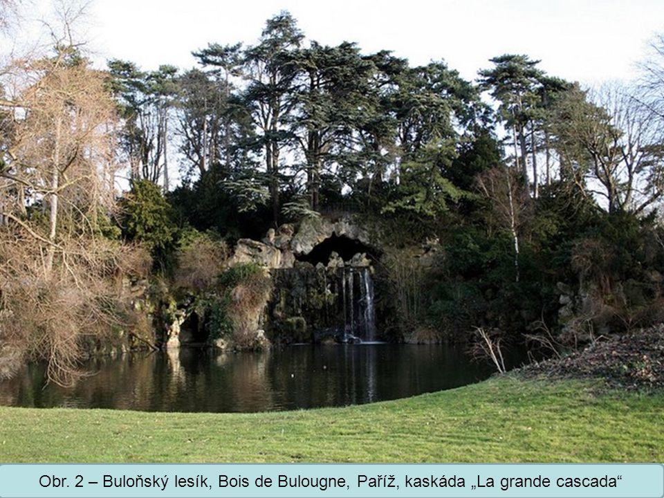 """Obr. 2 – Buloňský lesík, Bois de Bulougne, Paříž, kaskáda """"La grande cascada"""