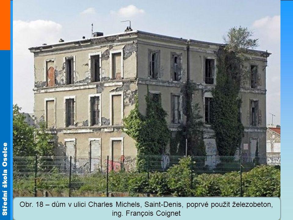 Obr. 18 – dům v ulici Charles Michels, Saint-Denis, poprvé použit železobeton, ing. François Coignet