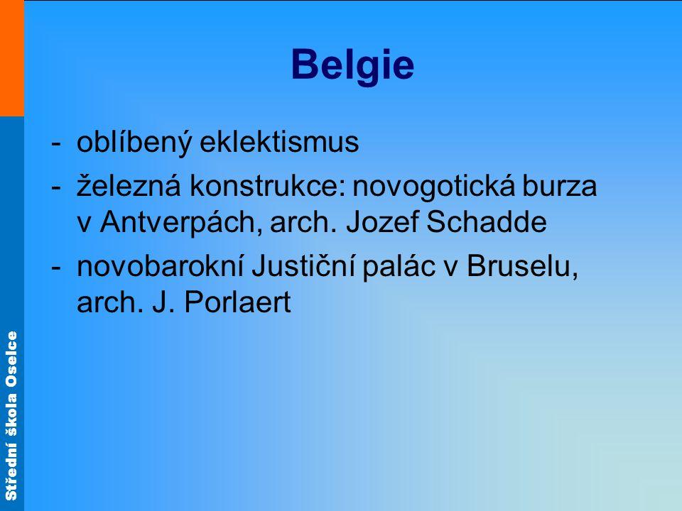 Belgie oblíbený eklektismus