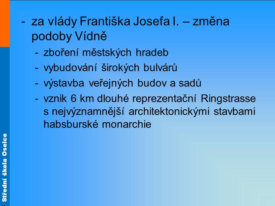 za vlády Františka Josefa I. – změna podoby Vídně