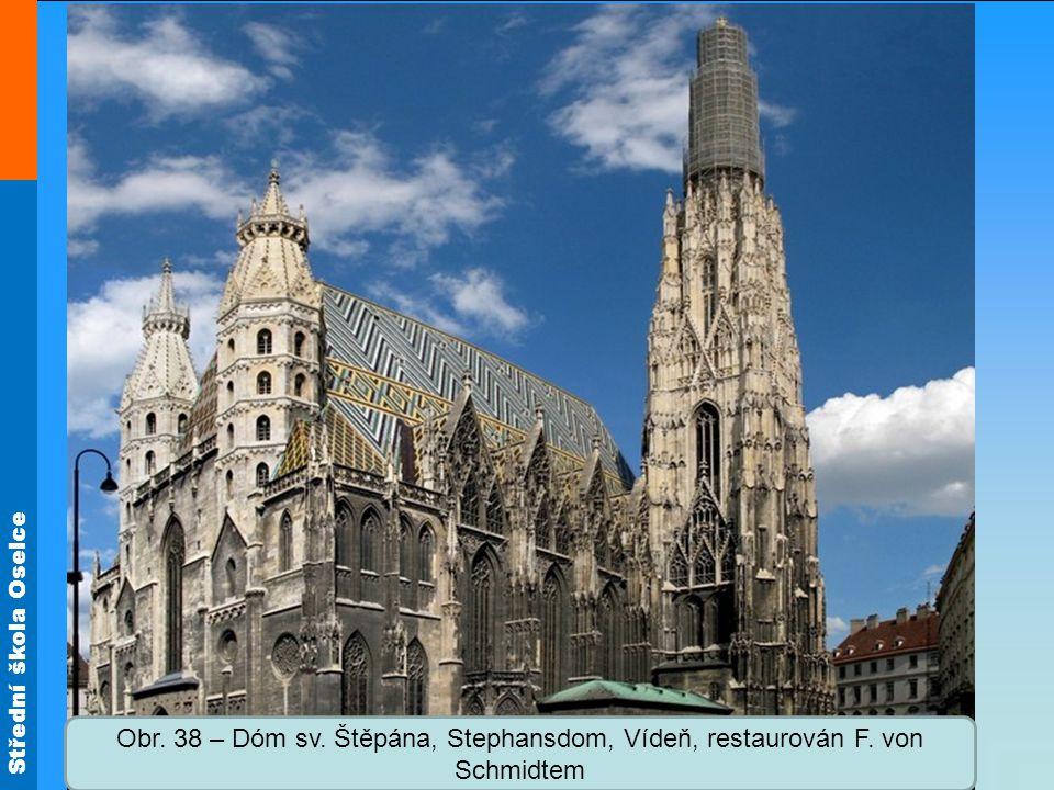Obr. 38 – Dóm sv. Štěpána, Stephansdom, Vídeň, restaurován F