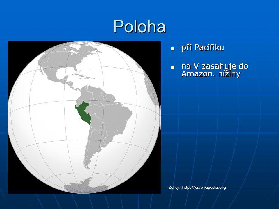 Poloha při Pacifiku na V zasahuje do Amazon. nížiny