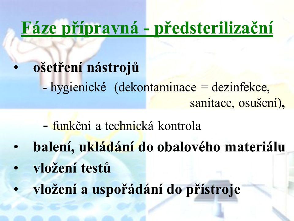 Fáze přípravná - předsterilizační
