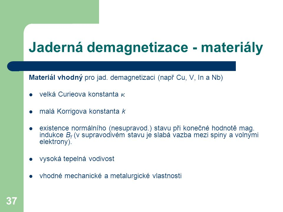 Jaderná demagnetizace - materiály