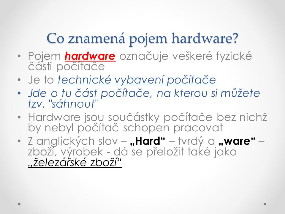 Co znamená pojem hardware