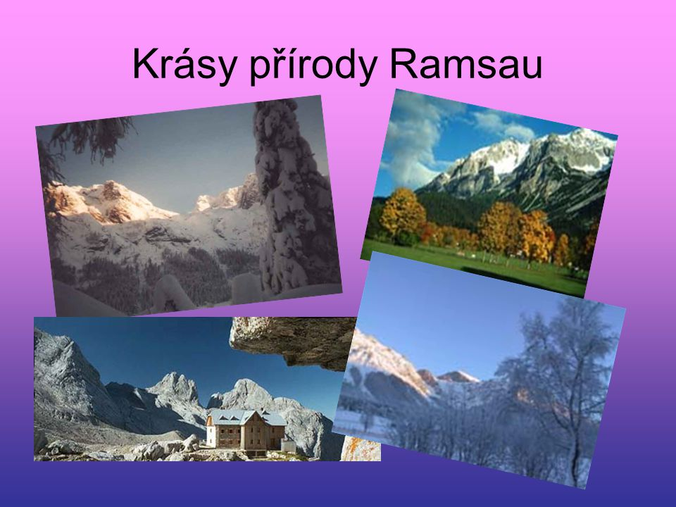 Krásy přírody Ramsau