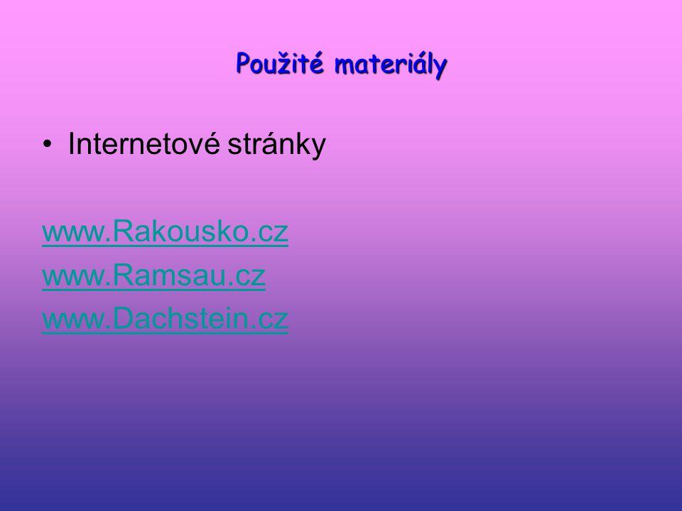 Internetové stránky www.Rakousko.cz www.Ramsau.cz www.Dachstein.cz