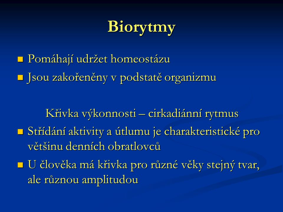 Biorytmy Pomáhají udržet homeostázu