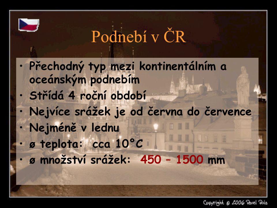 Podnebí v ČR Přechodný typ mezi kontinentálním a oceánským podnebím