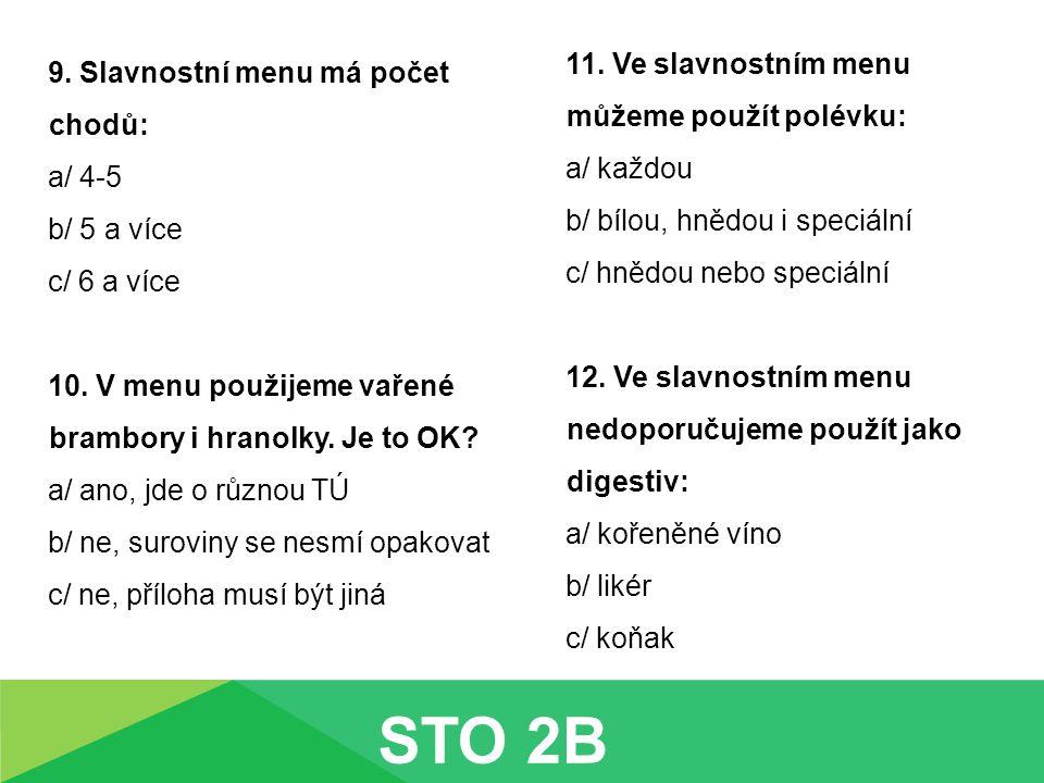 STO 2B 11. Ve slavnostním menu můžeme použít polévku:
