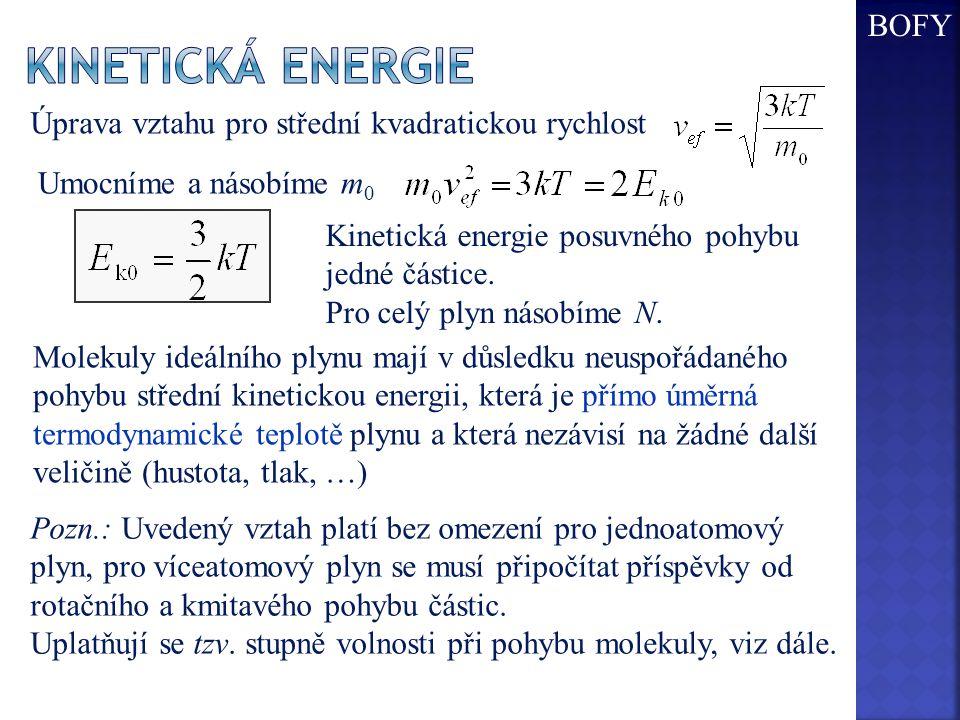 Kinetická energie BOFY Úprava vztahu pro střední kvadratickou rychlost