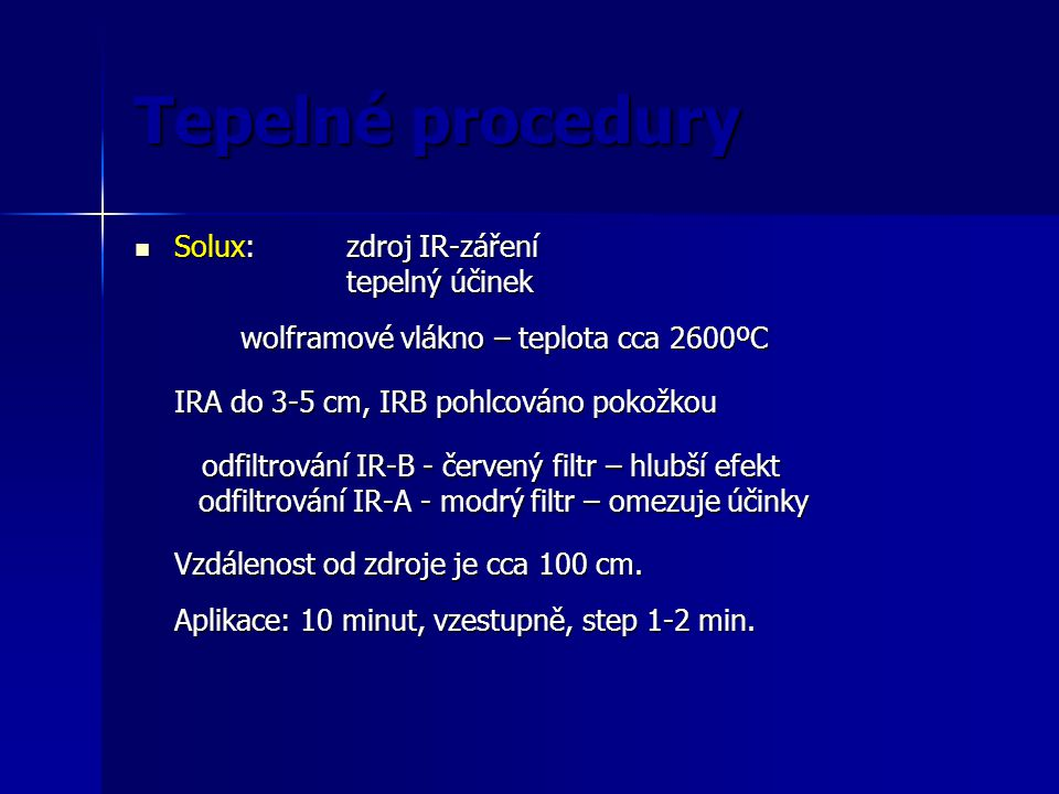 Tepelné procedury Solux: zdroj IR-záření