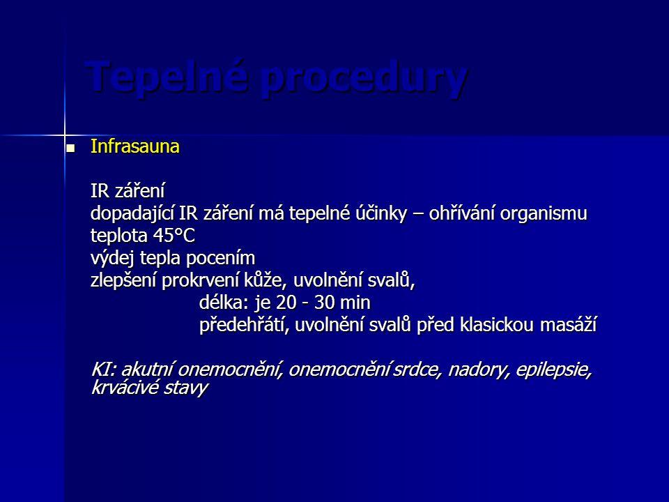 Tepelné procedury Infrasauna IR záření