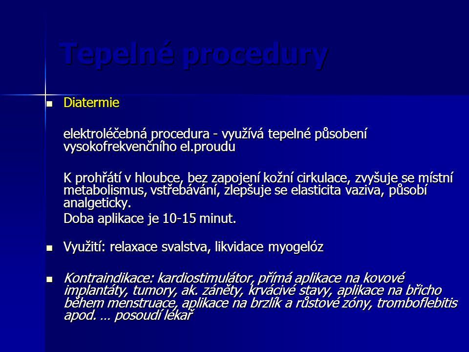 Tepelné procedury Diatermie