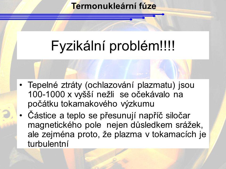 Fyzikální problém!!!! Termonukleární fúze
