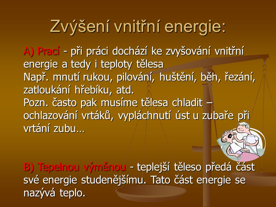 Zvýšení vnitřní energie: