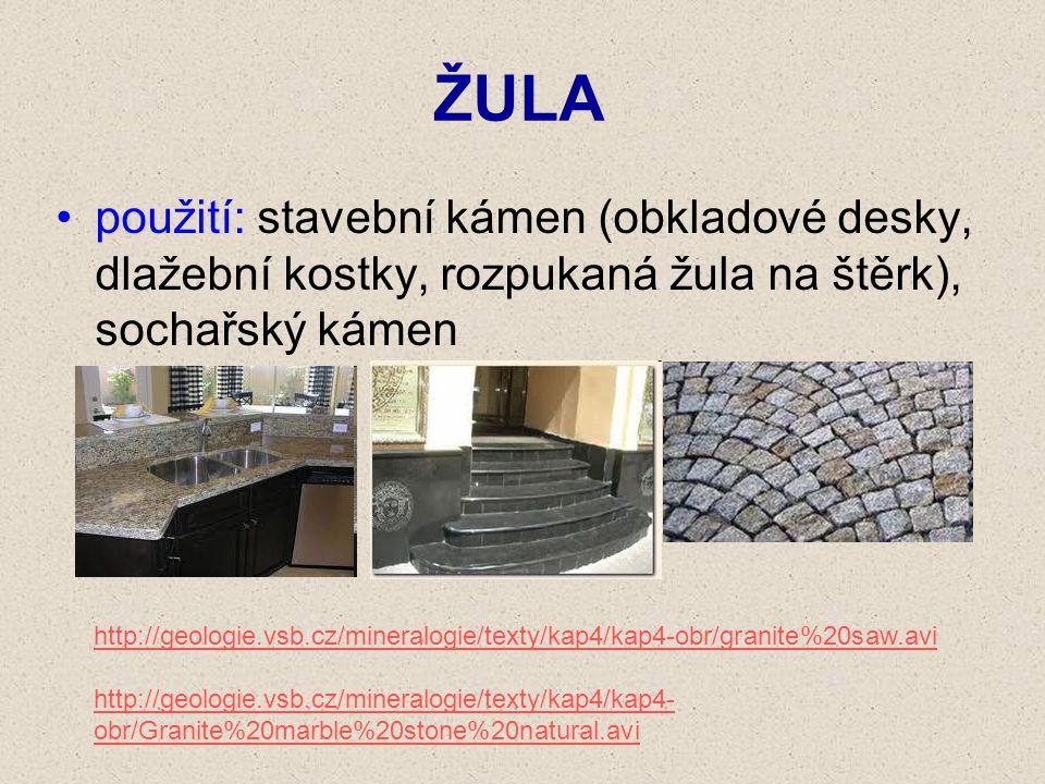 ŽULA použití: stavební kámen (obkladové desky, dlažební kostky, rozpukaná žula na štěrk), sochařský kámen.