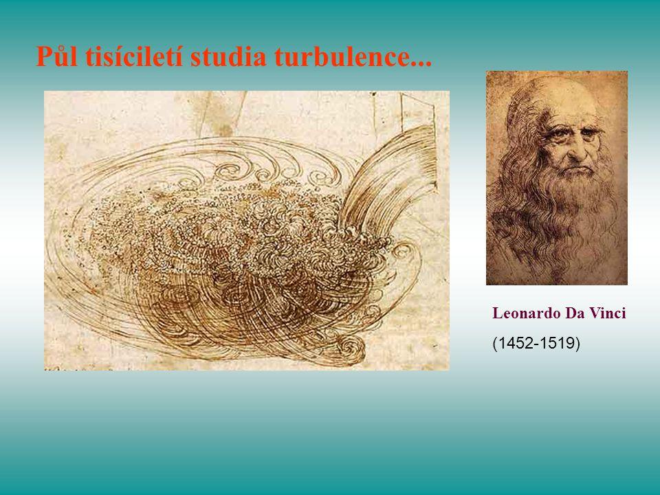 Půl tisíciletí studia turbulence...