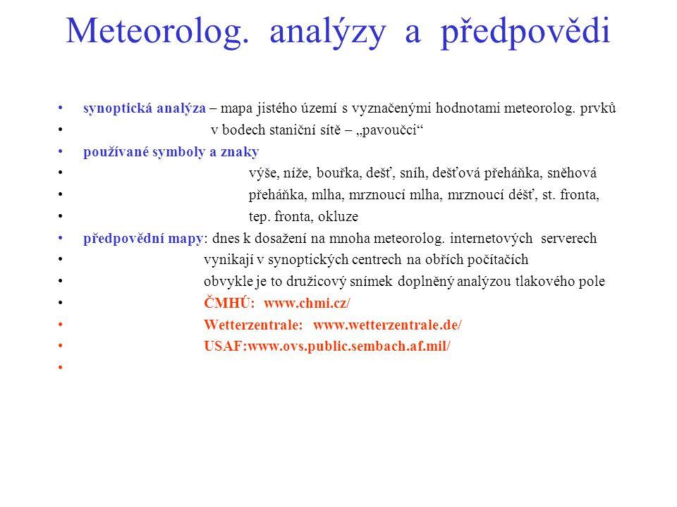 Meteorolog. analýzy a předpovědi