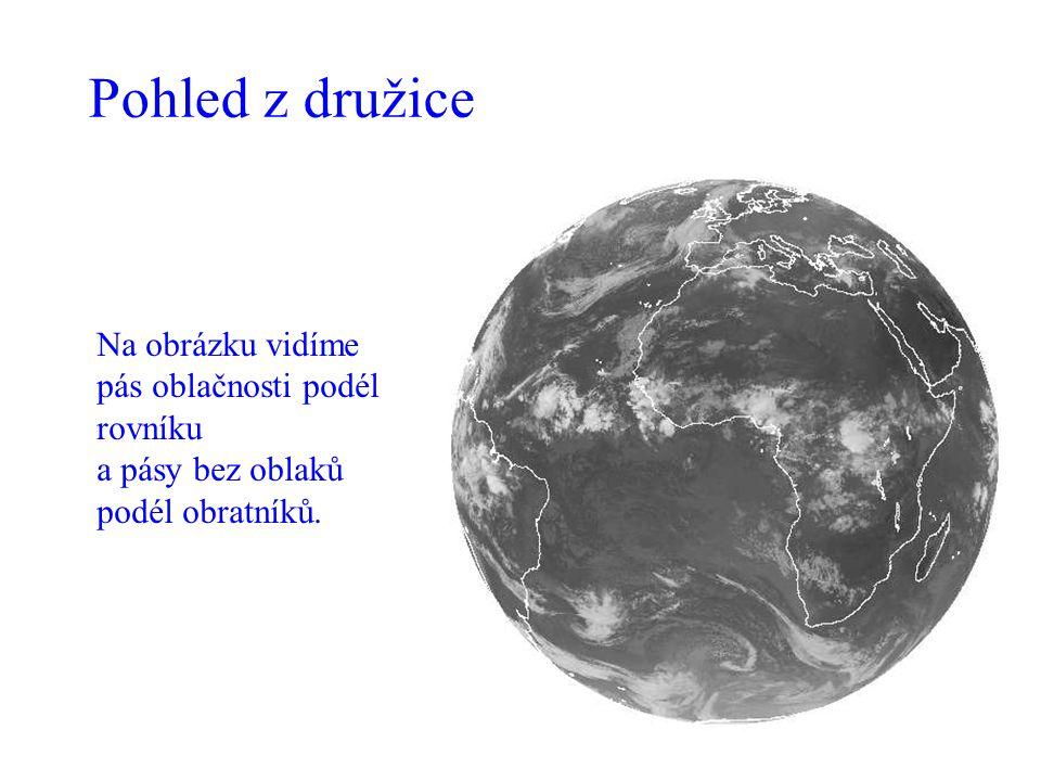 Pohled z družice Na obrázku vidíme pás oblačnosti podél rovníku
