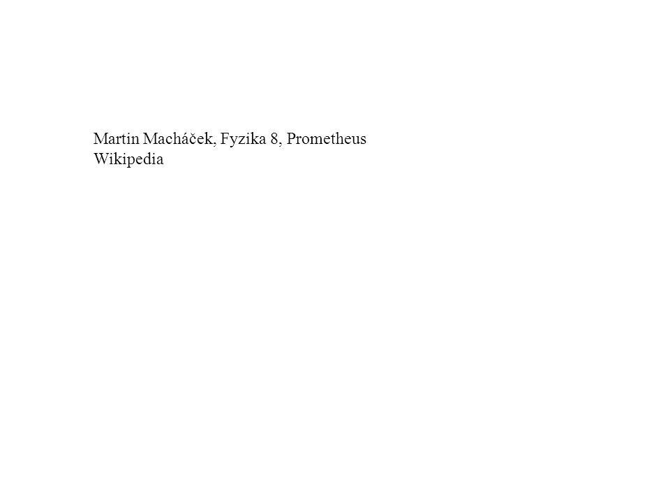 Martin Macháček, Fyzika 8, Prometheus