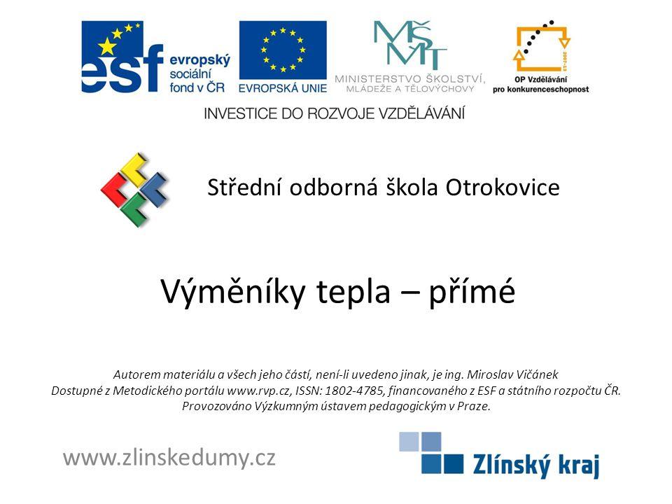 Výměníky tepla – přímé Střední odborná škola Otrokovice