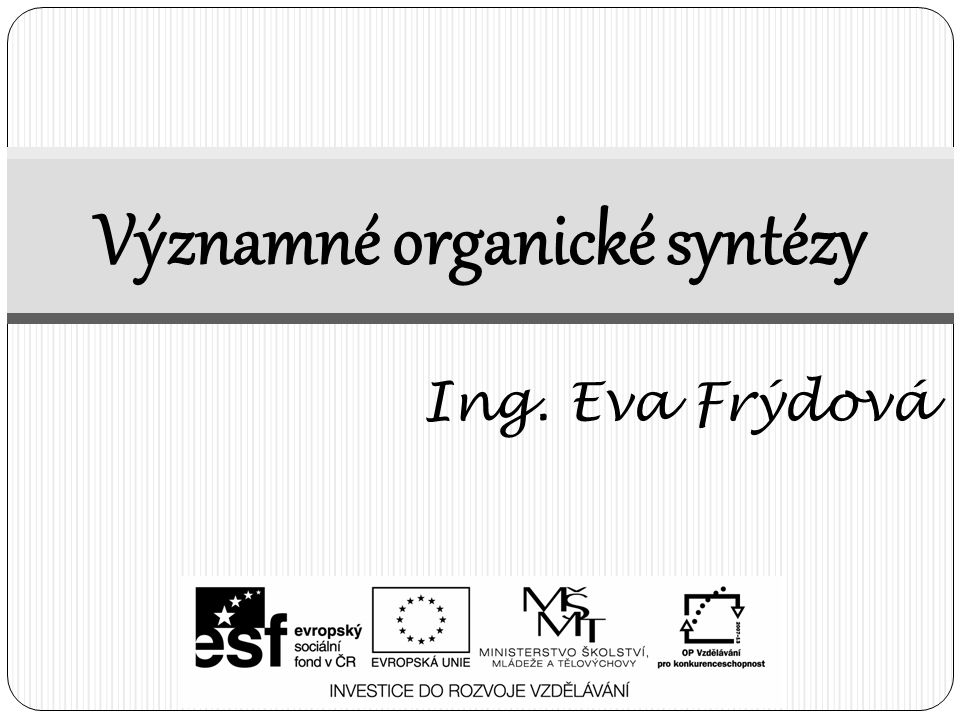 Významné organické syntézy