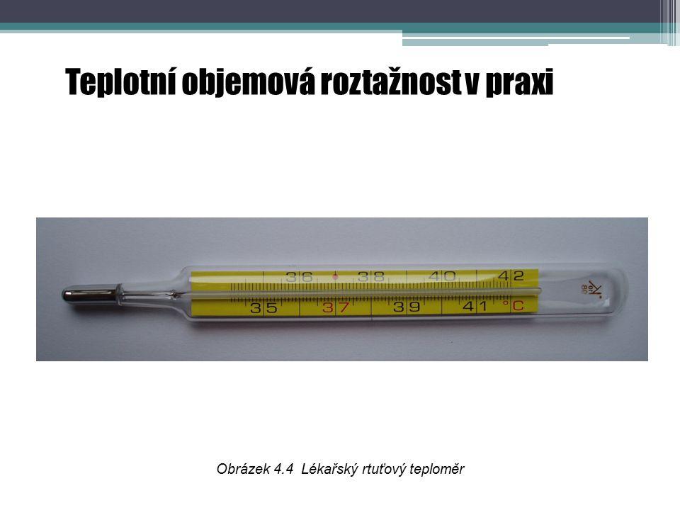 Obrázek 4.4 Lékařský rtuťový teploměr