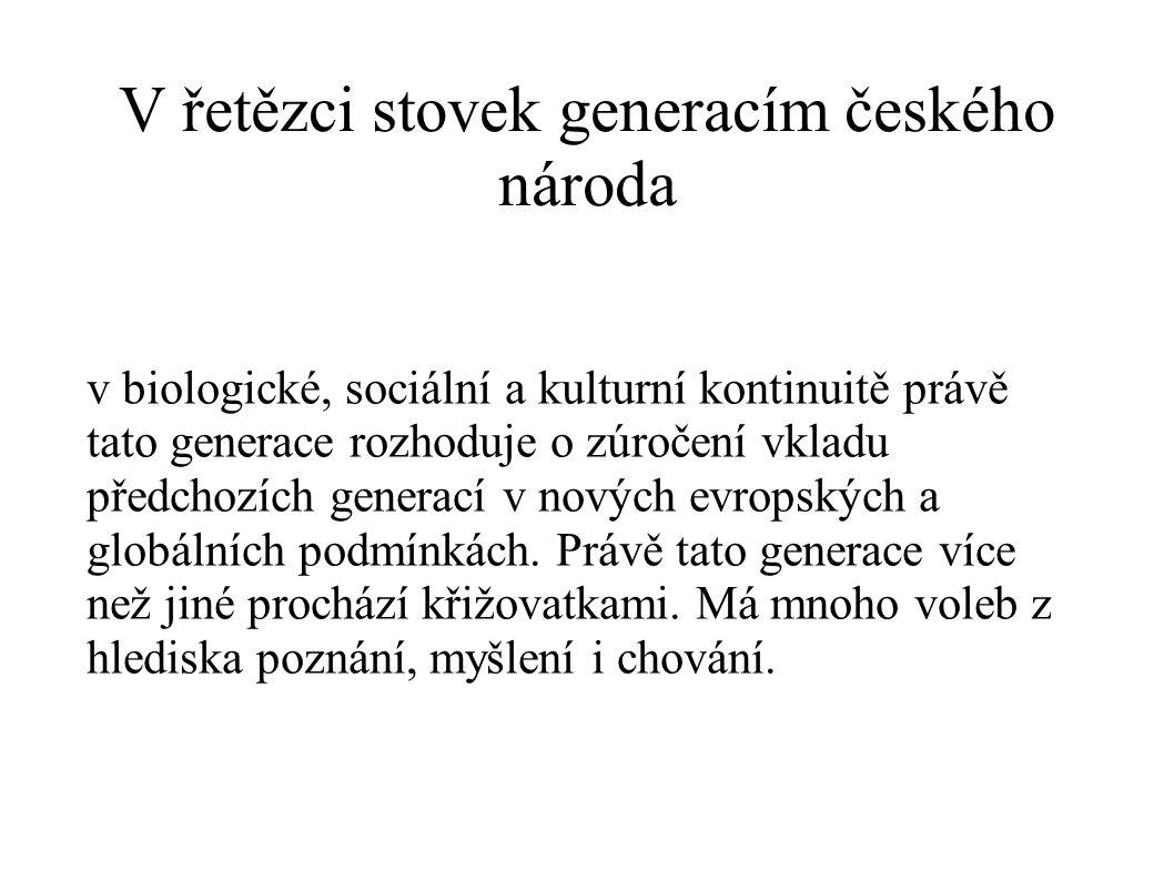 V řetězci stovek generacím českého národa