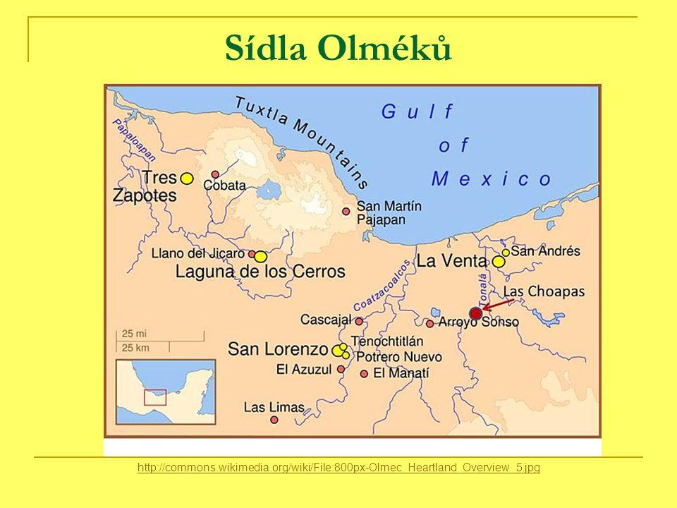 Sídla Olméků http://commons.wikimedia.org/wiki/File:800px-Olmec_Heartland_Overview_5.jpg