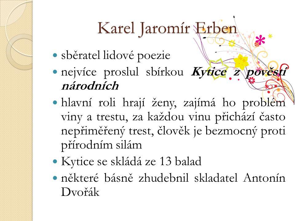 Karel Jaromír Erben sběratel lidové poezie