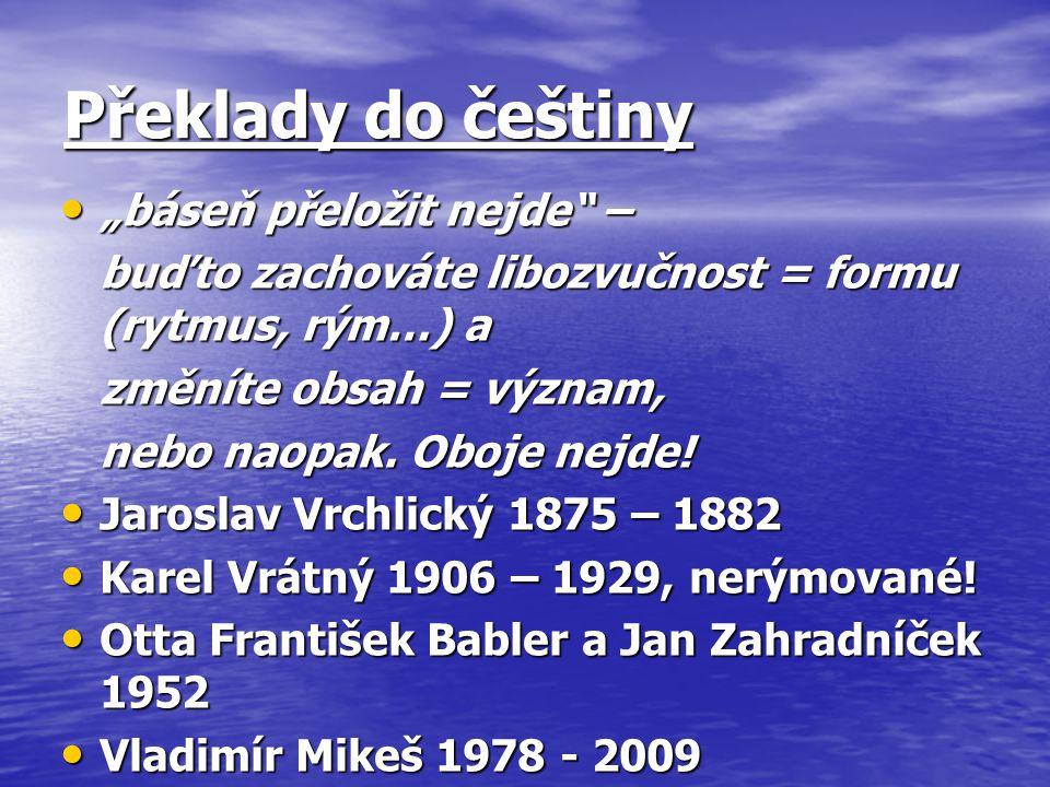 """Překlady do češtiny """"báseň přeložit nejde –"""