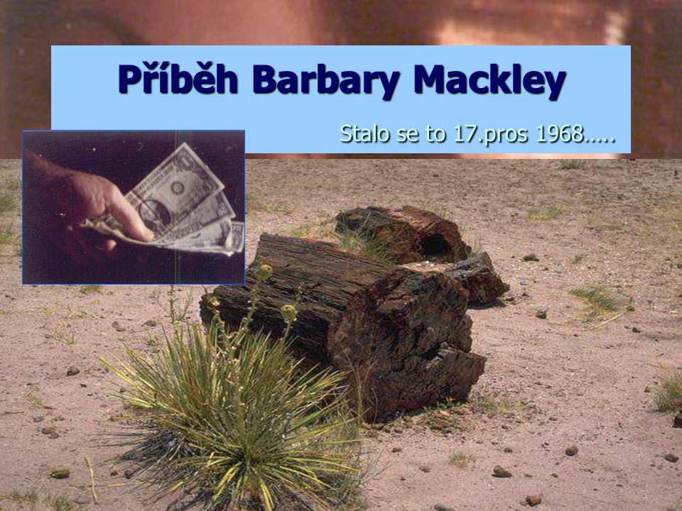 Příběh Barbary Mackley Stalo se to 17.pros 1968…..