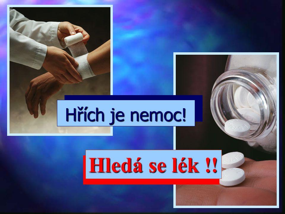 Hřích je nemoc! Hledá se lék !!